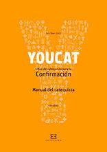 YOUCAT. LIBRO DE CATEQUESIS PARA LA CONFIRMACIÓN