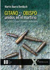 GITANO Y OBISPO UNIDOS EN EL MARTIRIO (MARTIRES S.XX, 8)