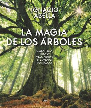 LA MÁGIA DE LOS ÁRBOLES