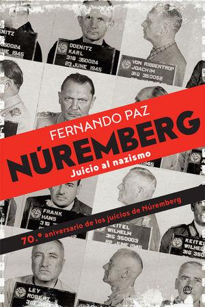 NUREMBERG JUICIO AL NAZISMO