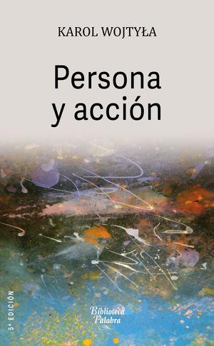 PERSONA Y ACCION