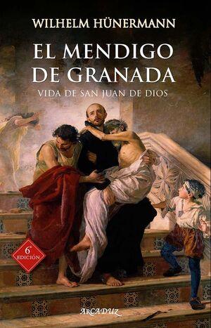 EL MENDIGO DE GRANADA 6ª ED.