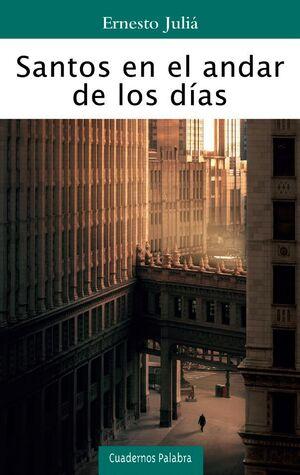 SANTOS EN EL ANDAR DE LOS DÍAS