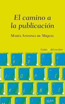 CAMINO A LA PUBLICACIÓN, EL