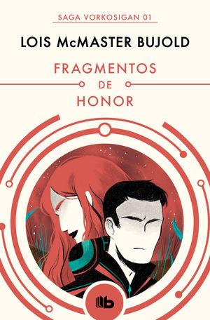 FRAGMENTOS DE HONOR (LAS AVENTURAS DE MILES VORKOSIGAN 1)