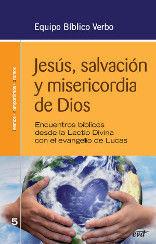 JESÚS, SALVACIÓN Y MISERICORDIA DE DIOS