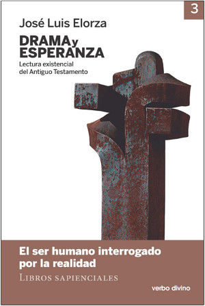 DRAMA Y ESPERANZA - III (LECTURA EXISTENCIAL DEL ANTIGUO TESTAMENTO)