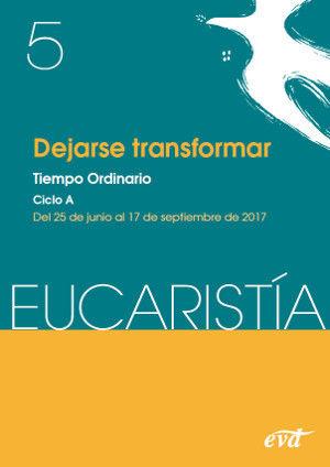 DEJARSE TRANSFORMAR (REVISTA EUCARISTÍA)