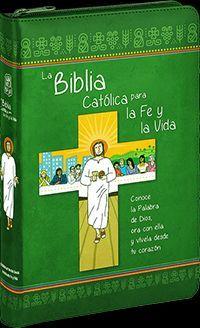 LA BIBLIA CATÓLICA PARA LA FE Y LA VIDA. PIEL/CREMALLERA