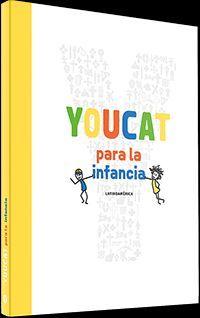 YOUCAT PARA LA INFANCIA (EDICIÓN LATINOAMÉRICA)