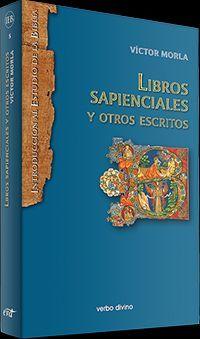 LIBROS SAPIENCIALES Y OTROS ESCRITOS