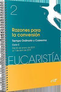 RAZONES PARA LA CONVERSIÓN (EUCARISTÍA Nº 2/ 2019)