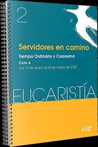 SERVIDORES EN CAMINO (EUCARISTÍA Nº 2/ 2020)