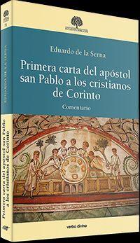 PRIMERA CARTA DEL APÓSTOL SAN PABLO A LOS CRISTIANOS DE CORINTO
