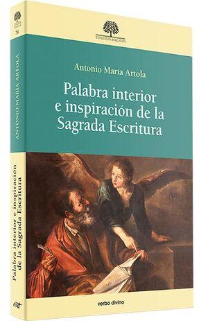 PALABRA INTERIOR E INSPIRACIÓN DE LA SAGRADA ESCRITURA