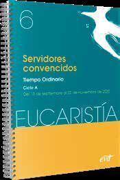 SERVIDORES CONVENCIDOS. EUCARISTIA 6 - 2020