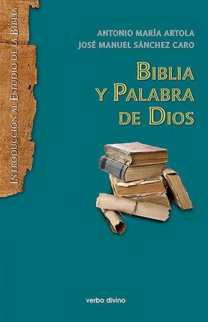 BIBLIA Y PALABRA DE DIOS (EDICIÓN REVISADA Y ACTUALIZADA)