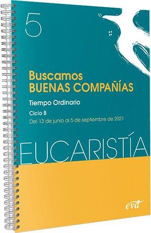 BUSCAMOS BUENAS COMPAÑÍAS (EUCARISTÍA Nº 5/2021)