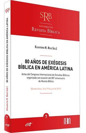 80 AÑOS DE EXÉGESIS BÍBLICA EN AMÉRICA LATINA
