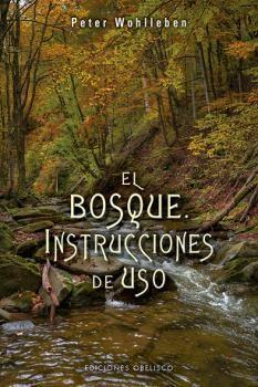 EL BOSQUE: INSTRUCCIONES DE USO