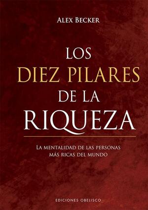 LOS DIEZ PILARES DE LA RIQUEZA