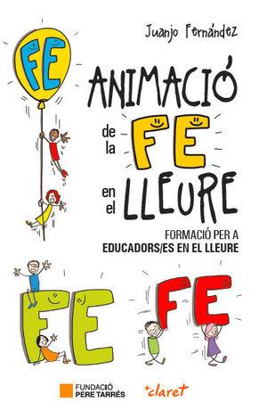 ANIMACIÓ DE LA FE EN EL LLEURE