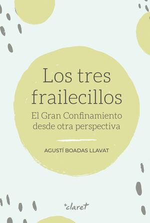 LOS TRES FRAILECILLOS