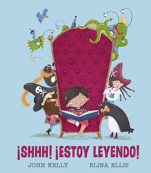¡SHHH! ¡ESTOY LEYENDO!