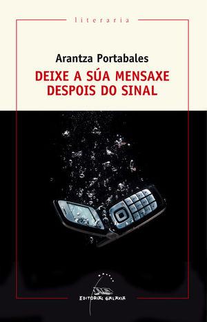 DEIXE A SÚA MENSAXE DESPOIS DO SINAL