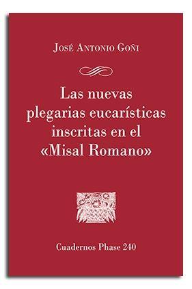 NUEVAS PLEGARIAS INSCRITAS EN EL MISAL ROMANO