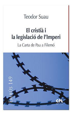EL CRISTIÀ I LA LEGISLACIÓ DE L'IMPERI