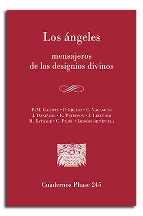LOS ÁNGELES, MENSAJEROS DE LOS DESIGNIOS DIVINOS