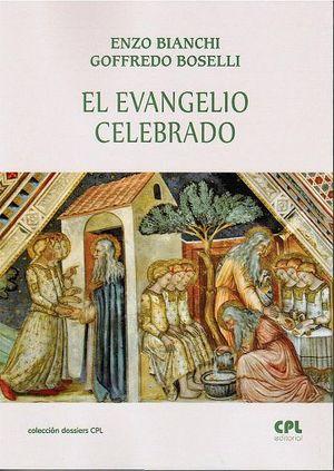 EL EVANGELIO CELEBRADO