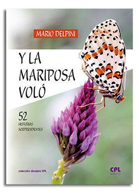 Y LA MARIPOSA VOLÓ