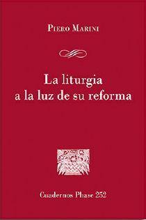 LA LITURGIA A LA LUZ DE SU REFORMA