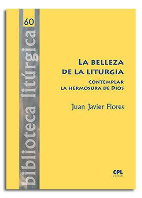 LA BELLEZA DE LA LITURGIA