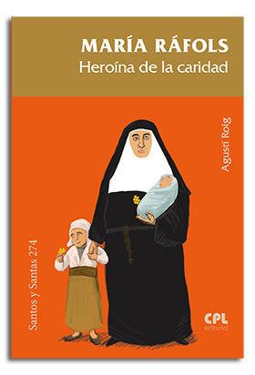 MARÍA RÁFOLS. HEROÍNA DE LA CARIDAD
