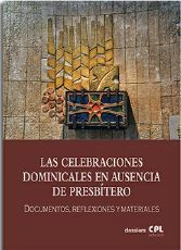 LAS CELEBRACIONES DOMINICALES EN AUSENCIA DE PRESBÍTERO