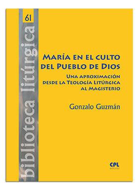 MARÍA EN EL CULTO DEL PUEBLO DE DIOS