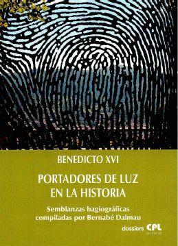 PORTADORES DE LA LUZ EN LA HISTORIA