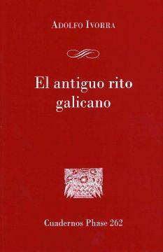 EL ANTIGUO RITO GALICANO