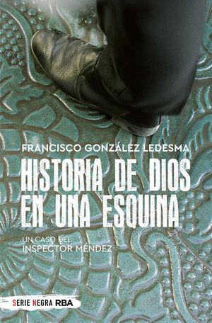 HISTORIA DE DIOS EN UNA ESQUINA (BOLSILLO)