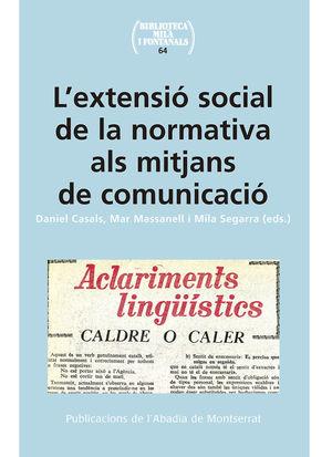 L'EXTENSIÓ SOCIAL DE LA NORMATIVA ALS MITJANS DE COMUNICACIÓ