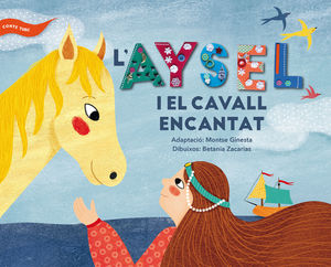 L'AYSEL I EL CAVALL ENCANTAT