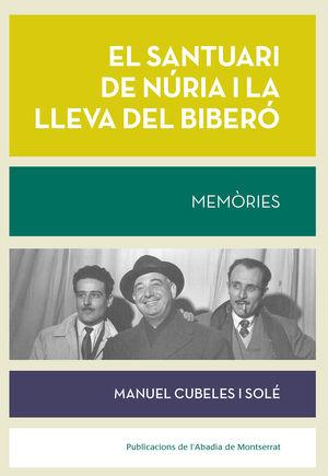 SANTUARI DE NURIA I LA LLEVA DEL BIBERO,EL