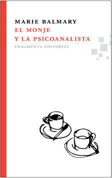 EL MONJE Y LA PSICOANALISTA