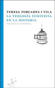 LA TEOLOGÍA FEMINISTA EN LA HISTORIA