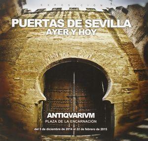PUERTAS DE SEVILLA. AYER Y HOY