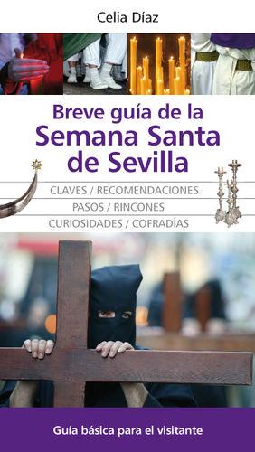 BREVE GUÍA DE LA SEMANA SANTA DE SEVILLA