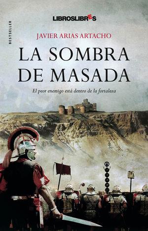 LA SOMBRA DE MASADA